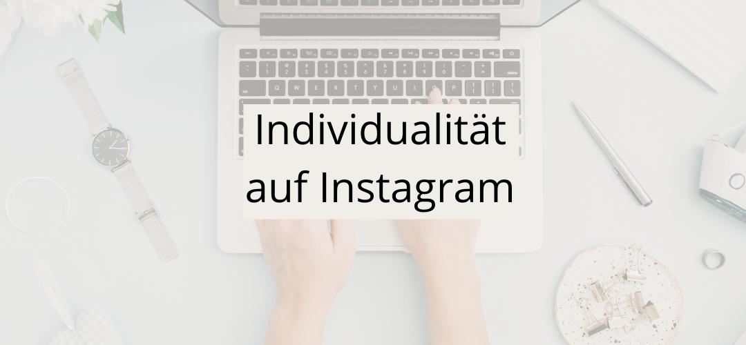 Individualität auf Instagram